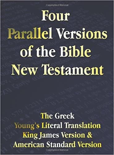 Four Parallel Versions of the Bible New Testament: The Greek