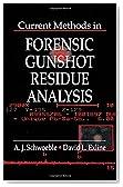 Current Methods in Forensic Gunshot Residue Analysis (Forensicnetbase)