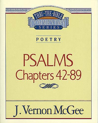Psalms  II - Book #18 of the Thru the Bible