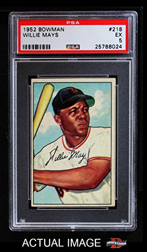 1952 Bowman # 218 Willie Mays New York Giants (Baseball Card) PSA 5 - EX Giants ()