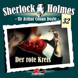 Der rote Kreis (Sherlock Holmes 32) Hörspiel