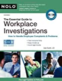 img - for The Essential Guide to Workplace Investigations: How to Handle Employee Complaints & Problems by Lisa Guerin J.D. (2010-07-12) book / textbook / text book