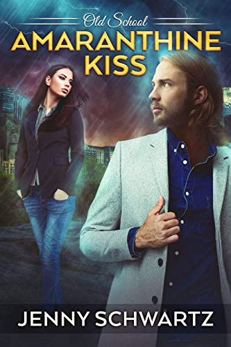Amaranthine Kiss (Old School Book 6) by [Schwartz, Jenny]