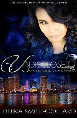 Undisclosed 2: A Tale of Obsession and Revenge