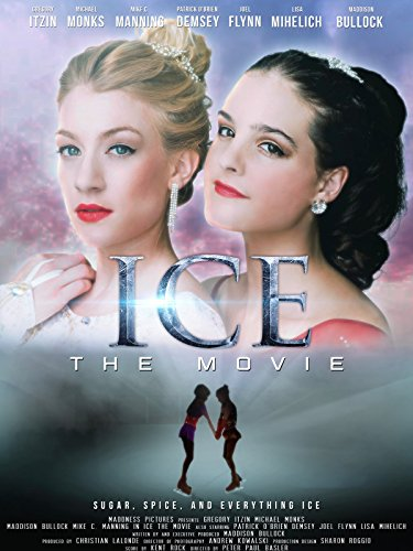 Ice The Movie by