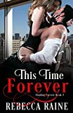 img - for This Time Forever (Finding Forever) book / textbook / text book