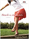 Stuck in the Middle, Virginia Smith, 1410426645
