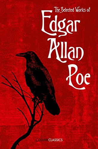 The Selected Works of Edgar Allan Poe (Collins Classics) PDF