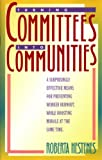 Turning Committees into Communities, Roberta Hestenes, 0891093028