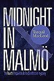 Midnight in Malmo