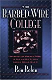 The Barbed-Wire College