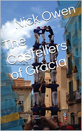 The Castellers of Gràcia (Vienna Collective Book 4) - Barcelona Tower