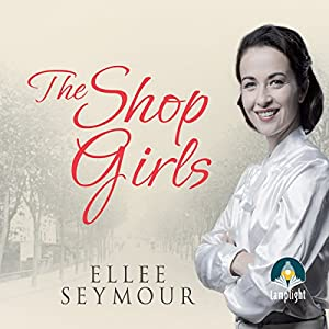 The Shop Girls Audiobook