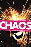 img - for Chaos: Where do you go when you run from yourself? book / textbook / text book