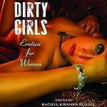 Dirty Girls | Rachel Kramer Bussel