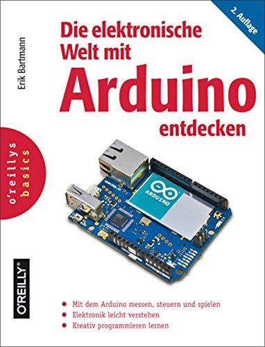 Download Die elektronische Welt mit Arduino entdecken (German Edition) Pdf