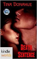 The Omega Team: Death Sentence (Kindle Worlds Novella)