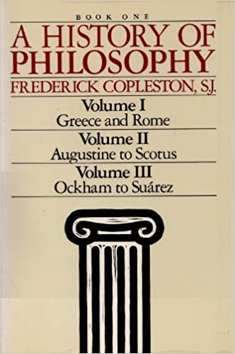 A History Of Philosophy Book One Vol I Greece Rome Vol Ii