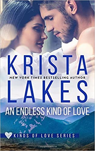 An Endless Kind of Love, Krista Lakes