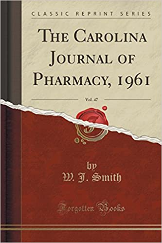 The Carolina Journal of Pharmacy, 1961, Vol. 47 (Classic Reprint)