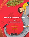 Reuben's Adventures on Uncle Ram's Farm, R. A. M. Halady, 9381115753