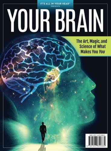 Download It's All in Your Head: Your Brain: The Art, Magic, and Science of What Makes You, You ebook