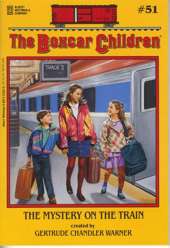 The Mystery on the Train - Book #51 of the Boxcar Children
