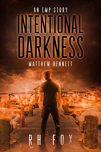 Intentional Darkness: Matthew Bennett by [Fox, RH]
