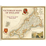 Victorian Maps of England: The county and city maps of Thomas Moule