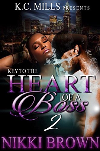 Key To The Heart Of A Boss 2