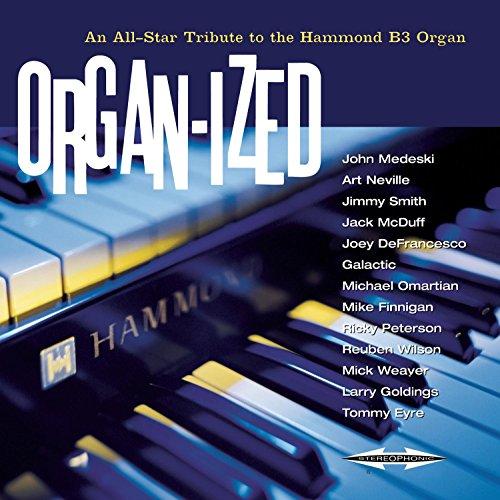 Organ-ized (Best Hammond Organ Players)