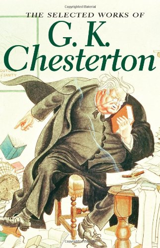 Selected Works of Gk Chesterton (Special Editions) ebook