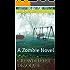 Crowded Yet Desolate: A Zombie Novel
