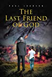 The Last Friend of God