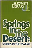 Springs in the Desert, John H. Jowett, 0801050650