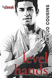 Level Hands (Bend or Break Book 4)