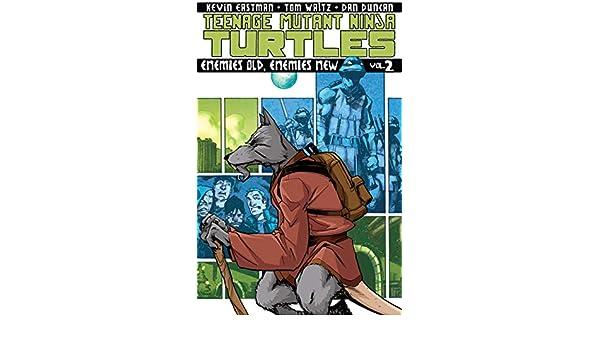 Teenage Mutant Ninja Turtles Vol. 2: Enemies Old, Enemies ...