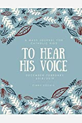 To Hear His Voice: A Mass Journal for Catholic Kids Paperback
