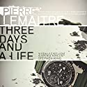 Three Days and a Life Audiobook by Pierre Lemaitre, Frank Wynne - translator Narrated by Peter Noble