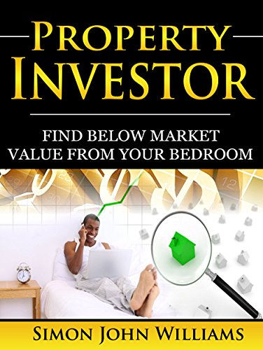 Property Investor: Find Below Market Value From Your Bedroom