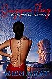 Singapore Fling (Carpe Diem Chronicles Book 2)