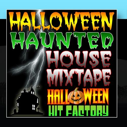 Halloween Haunted House (Halloween Mixtape)