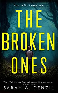 The Broken Ones by Sarah A. Denzil ebook deal