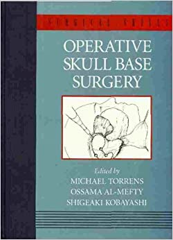 Paginas Descargar Libros Operative Skull Base Surgery Paginas Epub Gratis