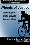 Wheels of Justice: Washington State Bicycle Accident Law