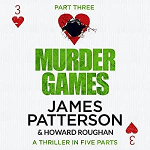 Murder Games - Part 3 Audiobook
