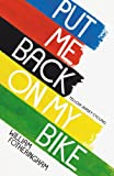 Put Me Back on My Bike, William Fotheringham, 0224092391