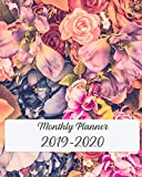 "Monthly Planner 2019-2020: 24 Month Calendar Monthly and Weekly Schedule Organizer with Beautiful Rose Cover 8""x10"""