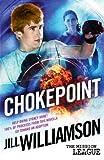 Chokepoint: Mini Mission 1. 5, Jill Williamson, 1481287745