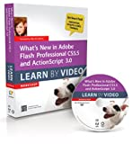 Whats New in Adobe Flash Professional CS5.5 and ActionScript 3.0 Learn By Video